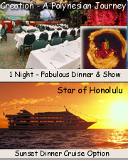 Hawaii All Inclusive Hawaii  - Dinner Show & Dinner Cruise